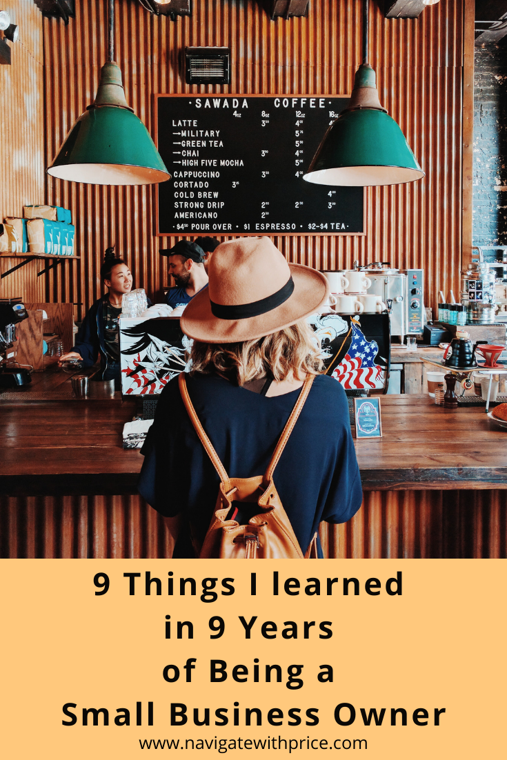 9 Things I Learned in 9 Years of Being a Small Business Owner