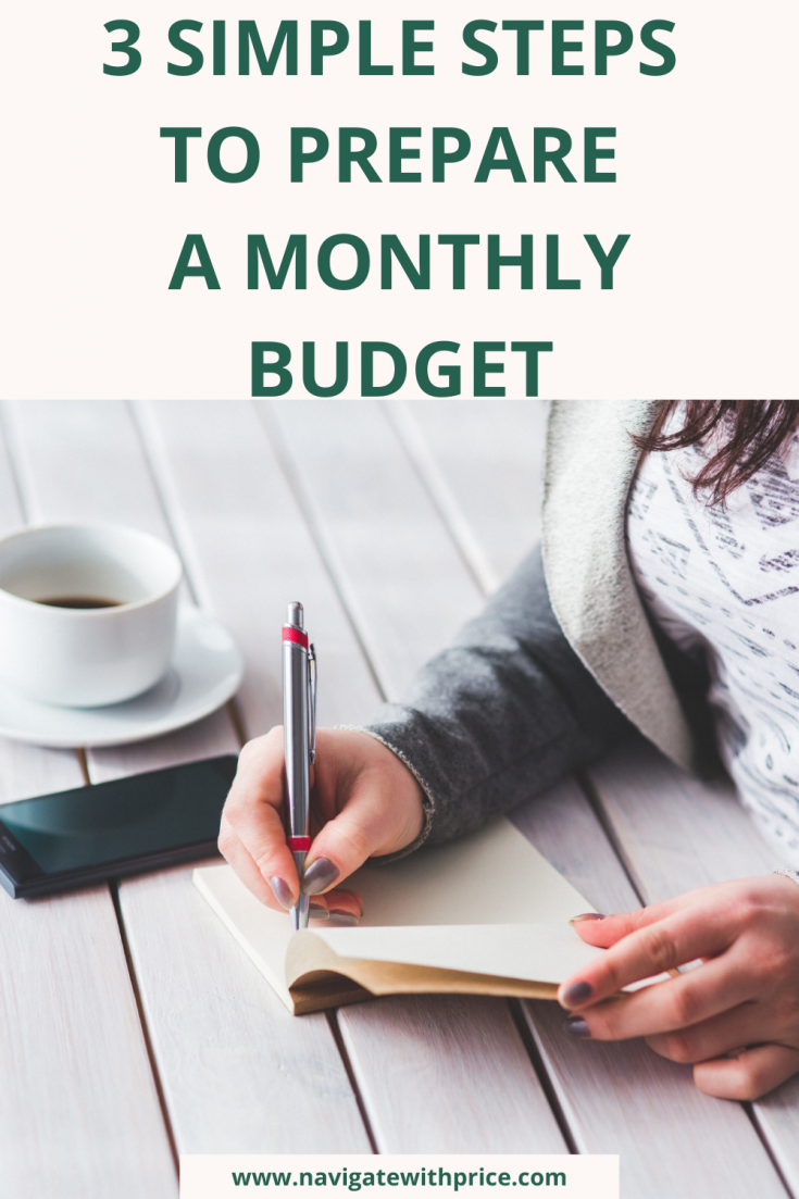 3 Simple Steps to Prepare a Monthly Budget