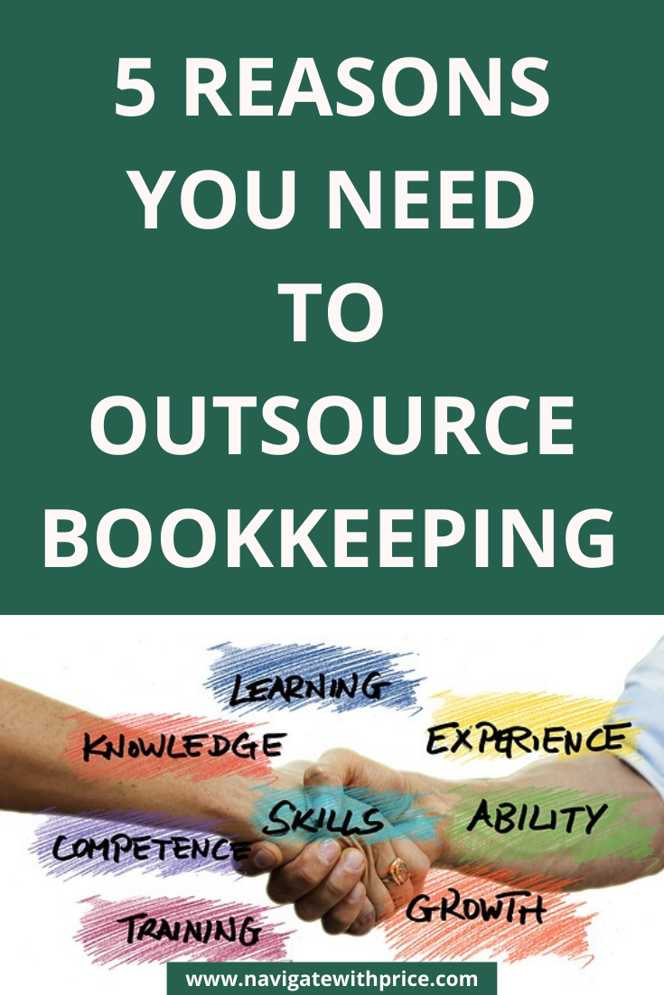 5 Reasons You Need to Outsource Bookkeeping