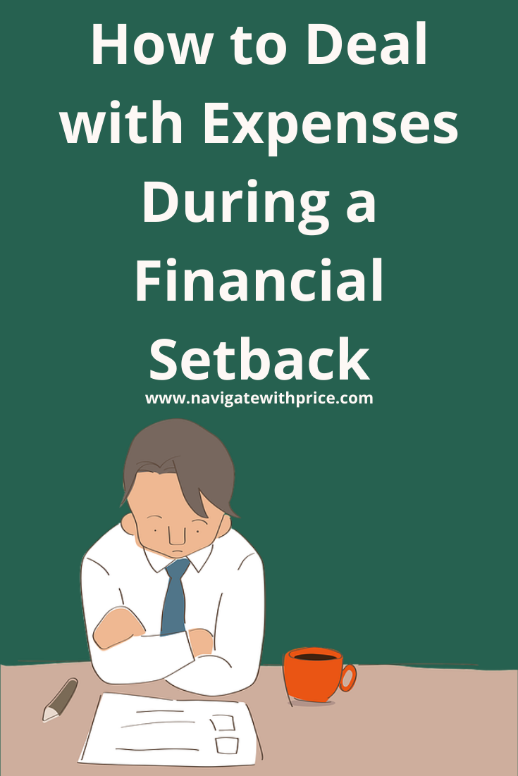 How to Deal with Expenses During a Financial Setback