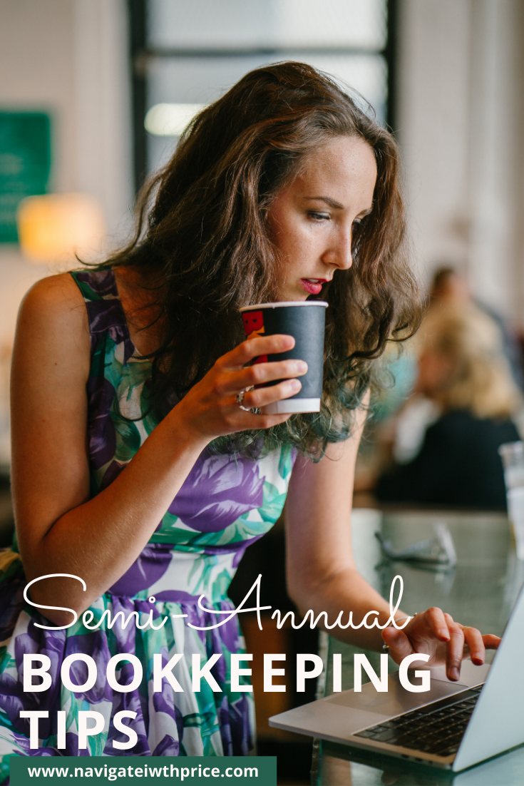 Semi-Annual Bookkeeping Tips Are Important