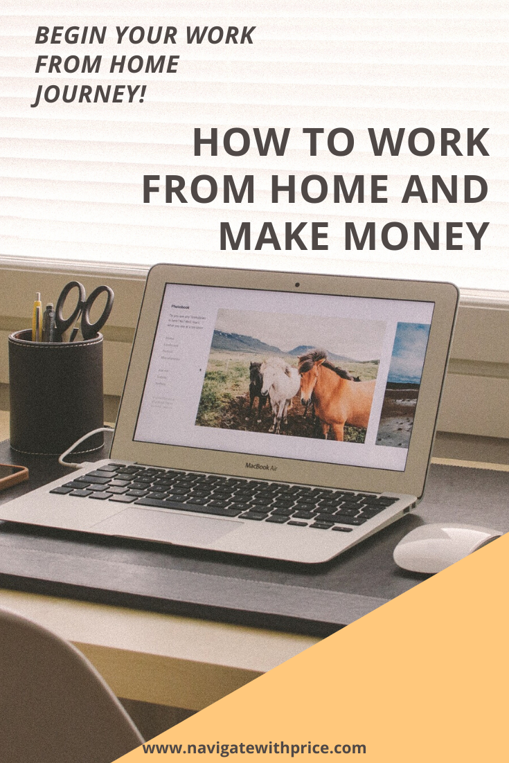 How to Work from Home and Make Money