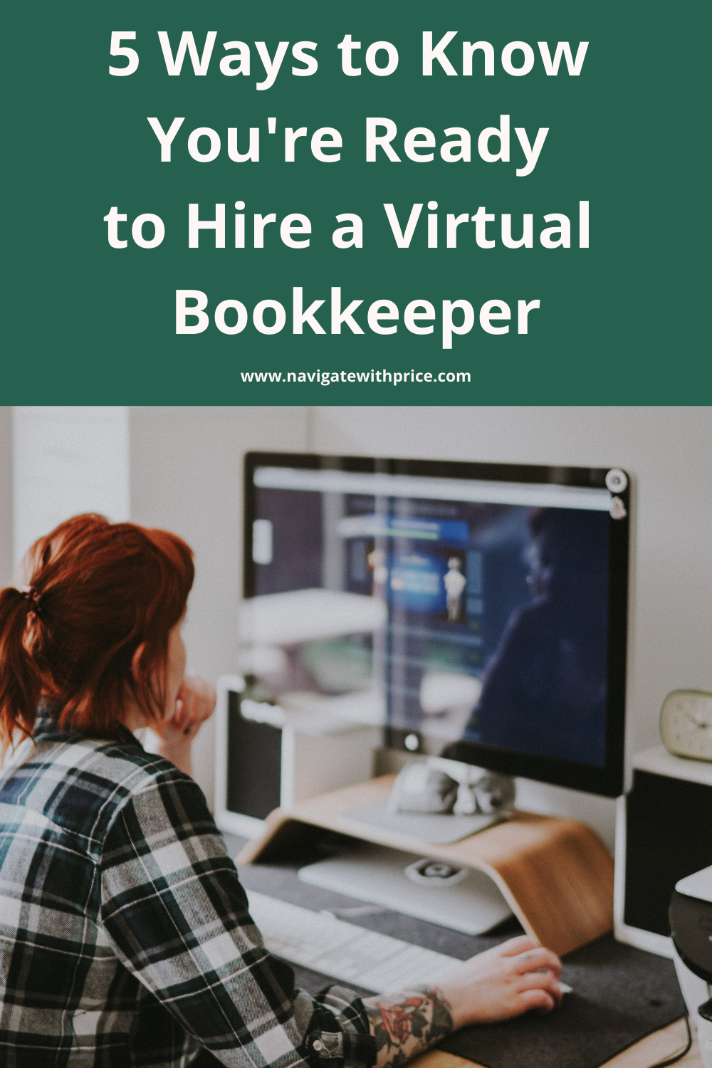 5 Ways to Know You're Ready to Hire a Virtual Bookkeeper